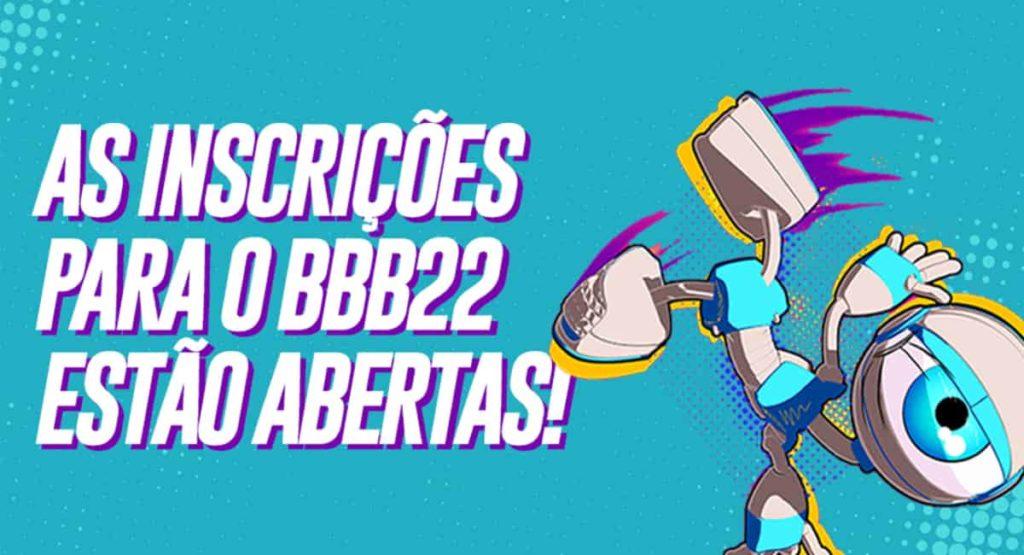 inscrições para BBB 22 estão abertas