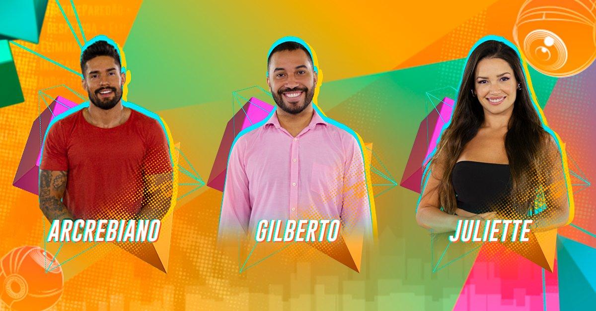 Acrebiano, Gilberto e Julliete estão no Paredão BBB 21