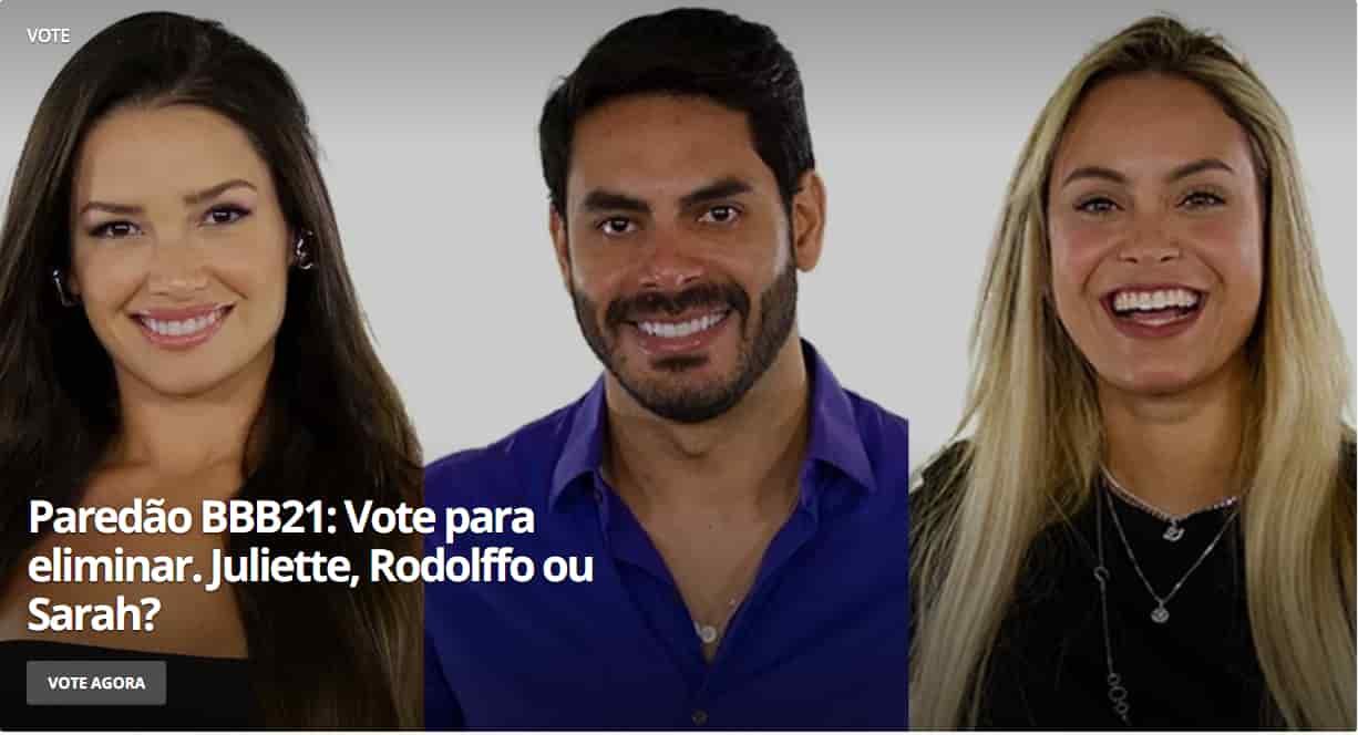 9° Paredão BBB21 – quem você quer eliminar:Juliette, Rodolffo, Sarah