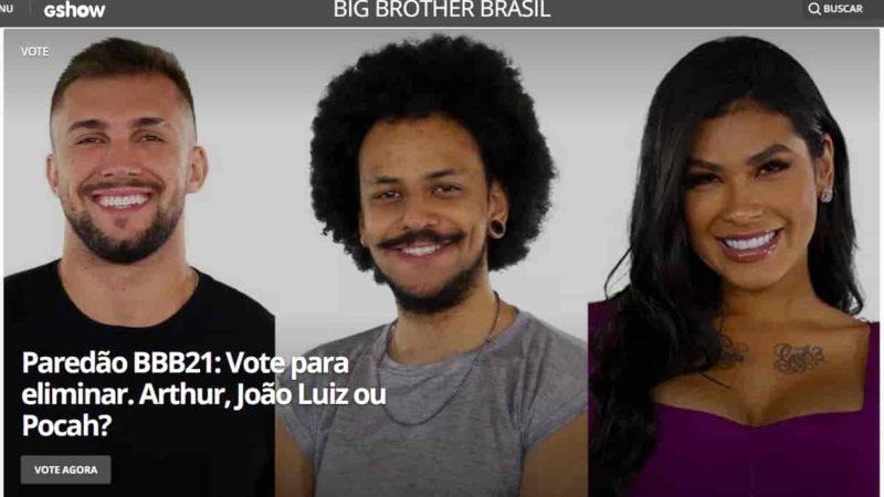 Arthur, João Luiz ou Pocah no paredão