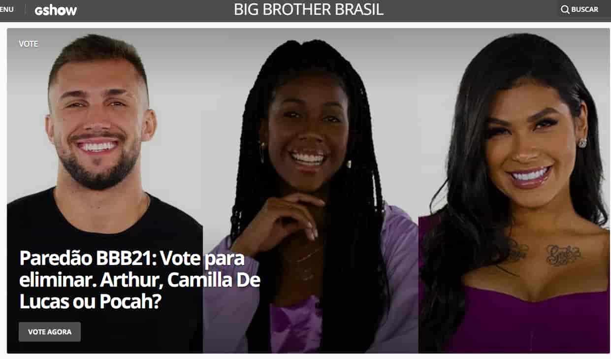 15° Paredão BBB21 – quem quer eliminar: Arthur, Camilla de Lucas ou Pocah